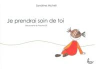 Sandrine Micheli - Je prendrai soin de toi - Découverte du psaume 23.