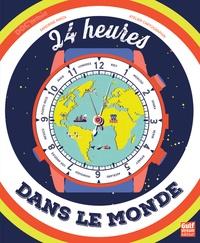 Sandrine Mirza et  Atelier Cartographik - 24h dans le monde.