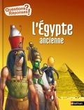 Sandrine Mirza et Christian Jégou - L'Egypte ancienne.