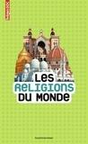 Sandrine Mirza - Les religions du monde.