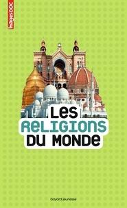 Les religions du monde - Sandrine Mirza pdf epub