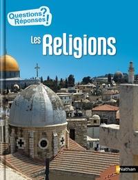 Sandrine Mirza et Marcelino Truong - Les religions.
