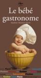 Sandrine Monnery-Patris - Le bébé gastronome.