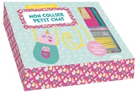 Sandrine Monnier - Mon collier petit chat - L'adorable duo maman bébé ! Le livre pour réaliser le bijou avec de la feutrine turquoise, rose clair et rose foncé, du papier doré à paillettes, 1 fil de suédine jaune, des pince-lacets, des anneaux de raccord et 1 fermoir.