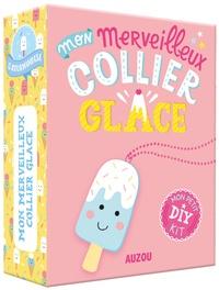 Sandrine Monnier - Mon merveilleux collier glace - Avec une chaîne boule, un fil néon et de la feutrine.