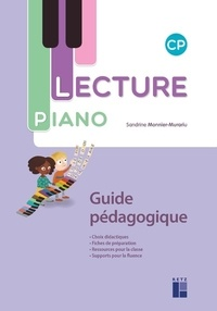 Sandrine Monnier-Murariu - Français CP Lecture Piano - Guide pédagogique. 1 Cédérom