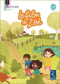 Sandrine Monnier-Murariu - Français CP période 1 Lecture Piano, Le film de Zoé - Pack de 5 exemplaires.