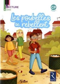 Sandrine Monnier-Murariu - Les poubelles se rebellent CP période 4 - Pack de 5 exemplaires.