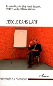 Sandrine Morsillo et Hervé Bacquet - L'école dans l'art.