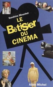 Sandrine Mouchet - Le bêtisier du cinéma.