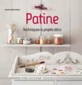 Sandrine Muller-Bohard - Patine - Techniques et projets déco.