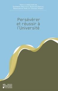 Sandrine Neuville et Mariane Frenay - Persévérer et réussir à l'université.