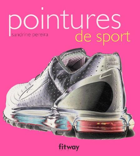 Sandrine Pereira - Pointures de sport.