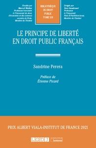 Sandrine Perera - Le principe de liberté en droit public français.