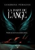 Sandrine Périgois - La part de l'ange.