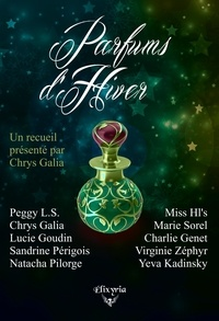 Sandrine Périgois et Charlie Genet - Parfums d'hiver.