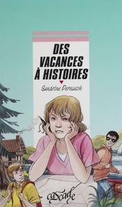 Sandrine Pernusch - Des vacances à histoires.