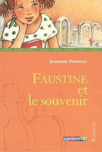 Sandrine Pernusch - Faustine et le souvenir.