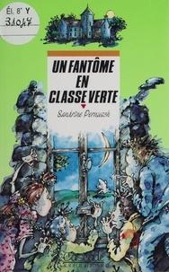 Sandrine Pernusch - Un fantôme en classe verte.