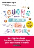 Sandrine Pitarque - Jouons pour les aider à bien grandir.