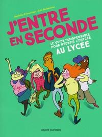 Sandrine Pouverreau et Loïc Sécheresse - J'entre en seconde - Le guide indispensable pour réussir l'entrée au lycée.
