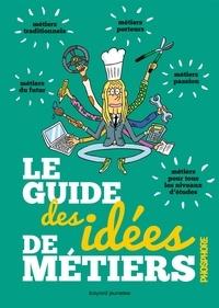 Sandrine Pouverreau et  El Don Guillermo - Le guide des idées de métiers.