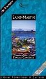 Sandrine Raibaud et Pierre-Barthélemy Alibert - Saint-Martin. - Paradis Caraïbéen.
