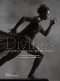 Sandrine Retailleau-Vallet - Divines - L'Olympisme corps et âmes.