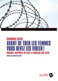 Sandrine Ricci - Avant de tuer les femmes, vous devez les violer ! - Rwanda, rapports de sexe et génocide des Tutsi.