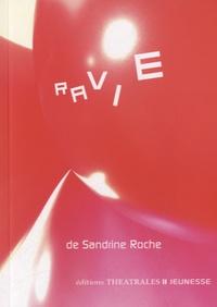 Sandrine Roche - Ravie.