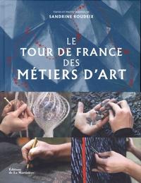 Sandrine Roudeix - Le tour de France des métiers d'art.
