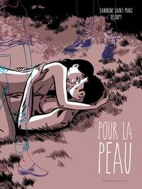 Sandrine Saint-Marc et  Deloupy - Pour la peau.