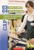 Sandrine Sigaud Gomes - CAP Employé de commerce multi-spécialités - C3 Informer le client, C4 Tenir le poste caisse.