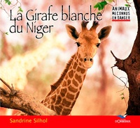 Sandrine Silhol - La Girafe blanche du Niger.