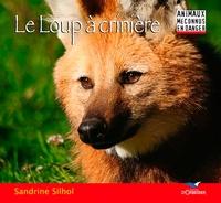 Sandrine Silhol - Le Loup à crinière.