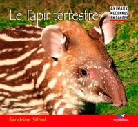 Sandrine Silhol - Le tapir terrestre.