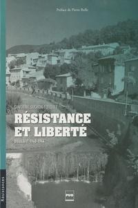 Sandrine Suchon-Fouquet - Résistance et liberté - Dieulefit 1940-1944.
