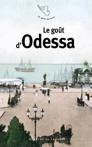 Sandrine Treiner - Le goût d'Odessa.