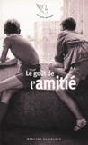 Sandrine Treiner - Le goût de l'amitié.