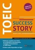 Sandrine Villers - TOEIC Success Story - Nouveau format (ETS 2018) niveau avancé.