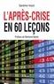 Sandrine Voizot - L'Après-crise en 60 leçons.