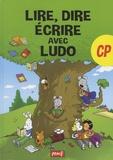 Sandrine Wendling et Michel Rius - Lire, dire, écrire avec Ludo CP.