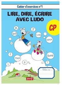 Lire, dire, écrire avec Ludo CP - Cahier dexercices n° 1.pdf