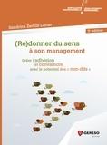 """Sandrine Zerbib-Lucas - (Re)donner du sens à son management - Créer l'adhésion et convaincre avec le potentiel des """"non-dits""""."""