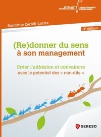 Pdf books for mobile free download (Re)donner du sens à son management  - Créer l'adhésion et convaincre avec le potentiel des