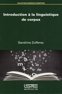 Sandrine Zufferey - Introduction à la linguistique de corpus.