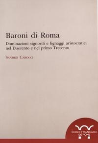 Openwetlab.it Baroni di Roma - Dominazioni signorili e lignaggi aristocratici nel Duecento e nel primo Trecento Image