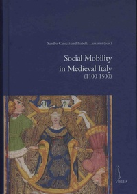 Sandro Carocci et Isabella Lazzarini - Social Mobility in Medieval Italy (1100-1500).