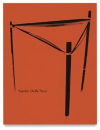 Sandro Della Noce - Sandro Della Noce - Monographie.