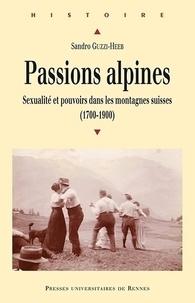 Deedr.fr Passions alpines - Sexualité et pouvoirs dans les montagnes suisses (1700-1900) Image